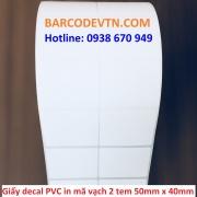 Giấy decal in mã vạch PVC 2 tem 50x40mm bo góc